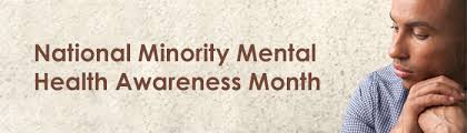 Acknowledging the Importance of Minority Mental Health Month