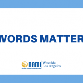 Words Matter: Say This (Not This) About Mental Health